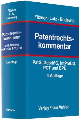Patentrechtskommentar: Uwe Fitzner