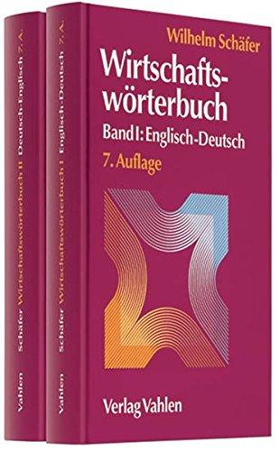 Wirtschaftswörterbuch Deutsch-Englisch / Englisch-Deutsch: Wilhelm Schäfer