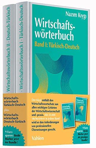 Wirtschaftswörterbuch Türkisch-Deutsch / Deutsch-Türkisch: Osman Nazim Kiygi