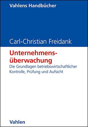 Unternehmensüberwachung: Carl-Christian Freidank
