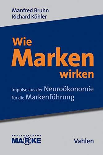 Wie Marken wirken: Manfred Bruhn