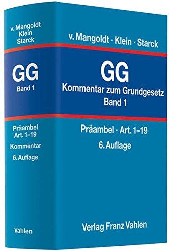 9783800637317: Kommentar zum Grundgesetz  Bd. 1: Pr�ambel, Art. 1-19: Rechtsstand: Januar 2010