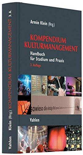 9783800638376: Kompendium Kulturmanagement: Handbuch für Studium und Praxis