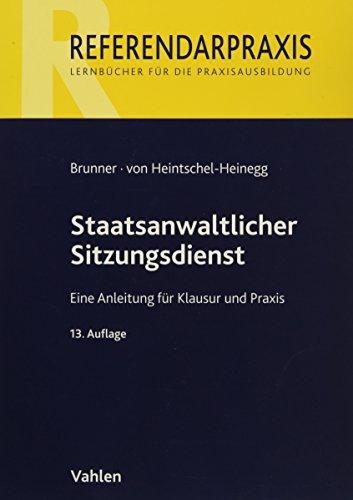 9783800638833: Staatsanwaltlicher Sitzungsdienst: Eine Anleitung für Klausur und Praxis