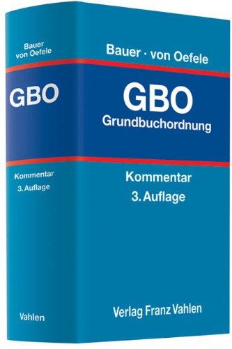 Grundbuchordnung: Hans-Joachim Bauer