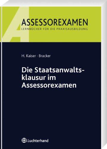 9783800640621: Die Staatsanwaltsklausur im Assessorexamen