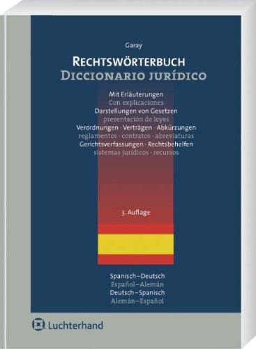 Rechtswörterbuch - Garay Y Chamizo, Catalina