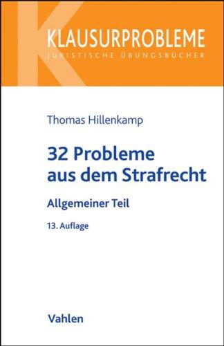 9783800641406: 32 Probleme aus dem Strafrecht: Allgemeiner Teil