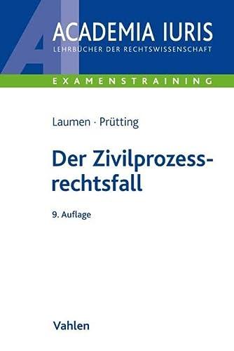 9783800641635: Der Zivilprozessrechtsfall: Methodik und Klausuren. Rechtsstand: September 2010