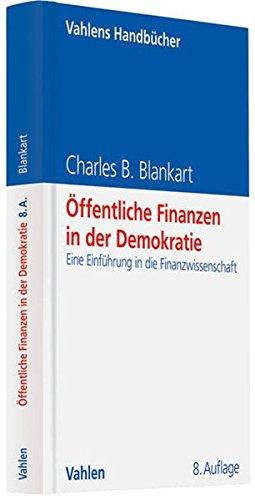 9783800641987: Öffentliche Finanzen in der Demokratie: Eine Einführung in die Finanzwissenschaft