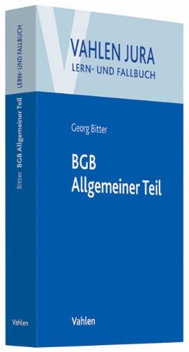 9783800642076: Allgemeiner Teil des BGB - Rechtsgeschäftslehre: Lern- und Fallbuch