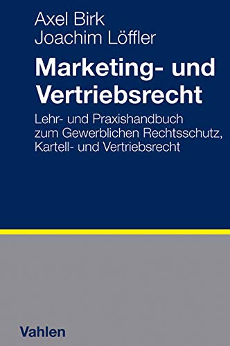 Marketing- und Vertriebsrecht: Axel Birk