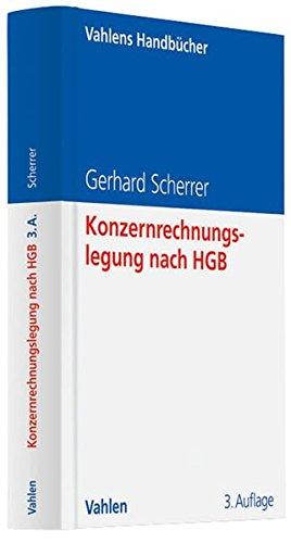 Konzernrechnungslegung nach HGB: Gerhard Scherrer
