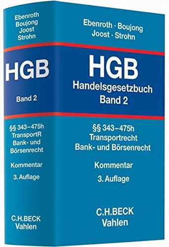 Handelsgesetzbuch (HGB) Bd. 2: §§ 343-475h: Karlheinz Boujong