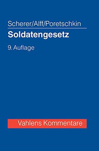 Soldatengesetz: Werner Scherer