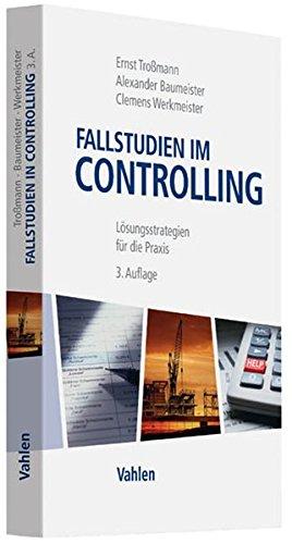 9783800645701: Fallstudien im Controlling: Lösungsstrategien für die Praxis