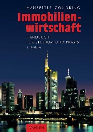 9783800645725: Immobilienwirtschaft: Handbuch f�r Studium und Praxis