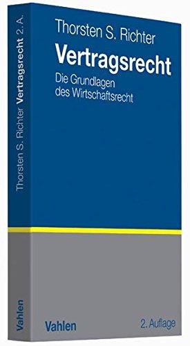 9783800646739: Vertragsrecht: Die Grundlagen des Wirtschaftsrechts