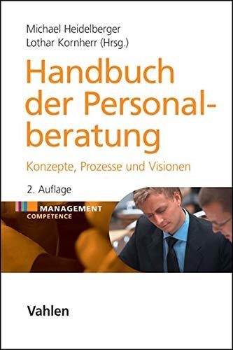 9783800646784: Handbuch der Personalberatung: Konzepte, Prozesse und Visionen