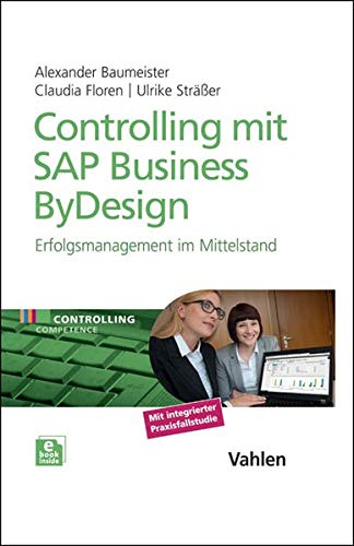 Controlling mit SAP Business ByDesign: Alexander Baumeister