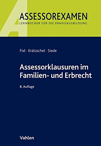 9783800649013: Fixl, R: Assessorklausuren im Familien- und Erbrecht