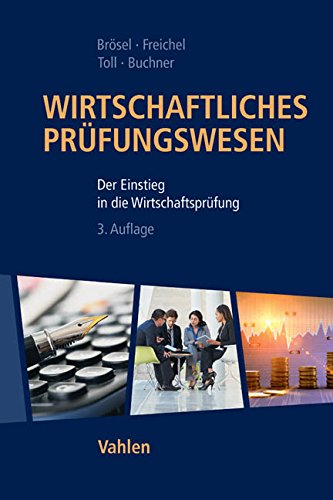 Wirtschaftliches Prüfungswesen: Gerrit Brösel