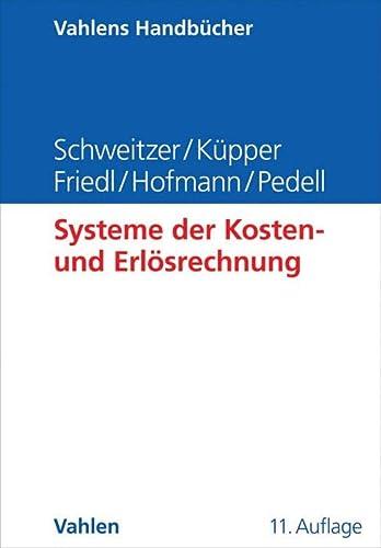 Systeme der Kosten- und Erlösrechnung: Marcell Schweitzer