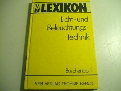 9783800716005: Lexikon Licht- und Beleuchtungstechnik