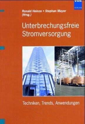 9783800724574: Unterbrechungsfreie Stromversorgung. Techniken, Trends, Anwendungen.