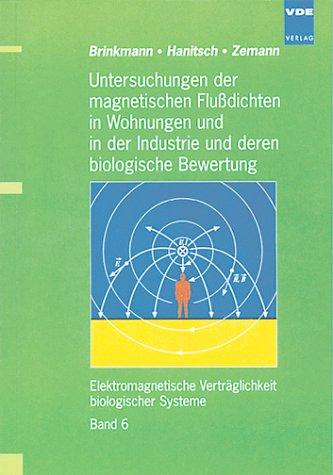 9783800724611: Untersuchungen der magnetischen Fluádichten in Wohnungen und in der Industrie und deren biologische Bewertung