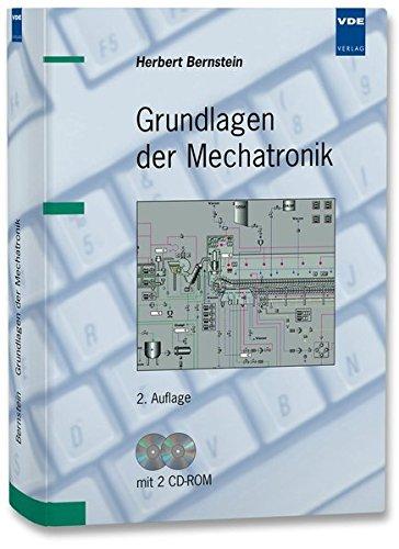 Grundlagen der Mechatronik. Mit CD-ROM: Herbert Bernstein
