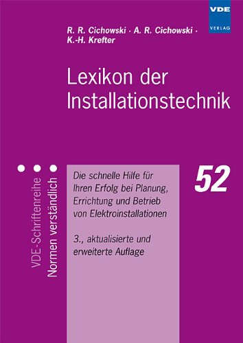 9783800728886: Lexikon der Installationstechnik: Die schnelle Hilfe für Ihren Erfolg bei Planung, Errichtung und Betrieb von Elektroinstallationen