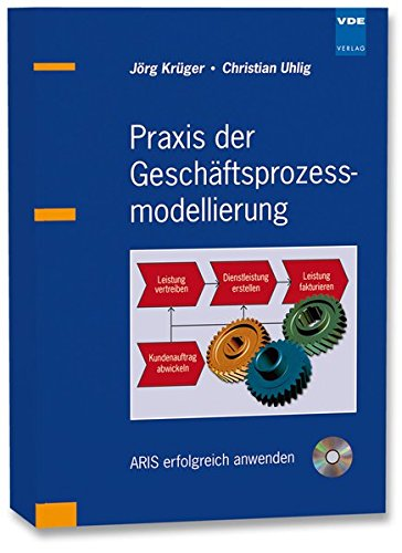Praxis der Geschäftsprozessmodellierung: J. Krüger
