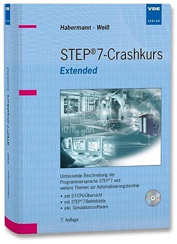 STEP 7-Crashkurs Extended Edition: Matthias Habermann
