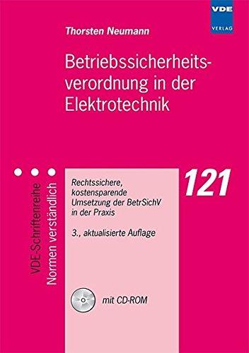 9783800731602: Betriebssicherheitsverordnung in der Elektrotechnik: Rechtssichere, kostensparende Umsetzung der BetrSichV in der Praxis