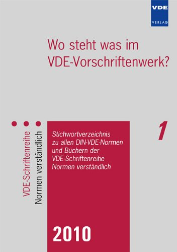 9783800732012: Wo steht was im VDE-Vorschriftenwerk? 2010: Stichwortverzeichnis zu allen DIN-VDE-Normen und B�chern der VDE-Schriftenreihe - Normen verst�ndlich