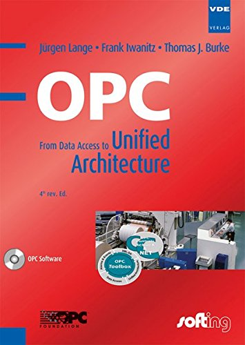 9783800732425: OPC (englischsprachige Ausgabe): From Data Access to Unified Architecture