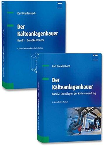 9783800732678: Der Kälteanlagenbauer. 2 Bände