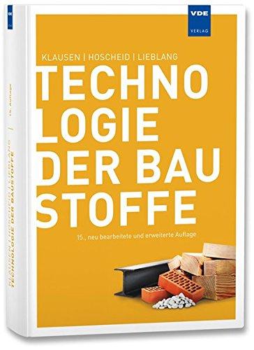 Technologie der Baustoffe: Rudolf Hoscheid