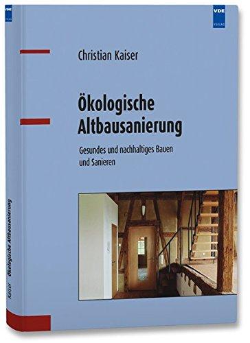 Ökologische Altbausanierung: Christian Kaiser