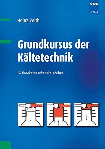 9783800733354: Grundkurs der Kältetechnik