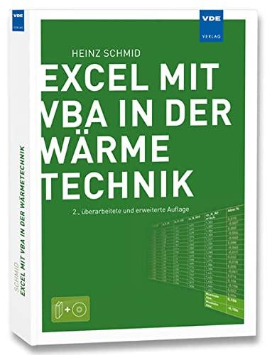 Excel mit VBA in der Wärmetechnik: Heinz Schmid
