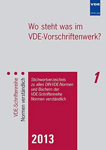 9783800734696: Wo steht was im VDE-Vorschriftenwerk? 2013