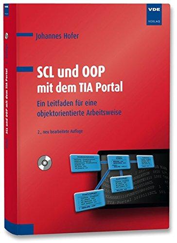 9783800735426: SCL und OOP mit dem TIA Portal: Ein Leitfaden für eine objektorientierte Arbeitsweise