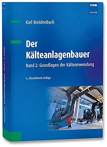 Der Kälteanlagenbauer: Karl Breidenbach