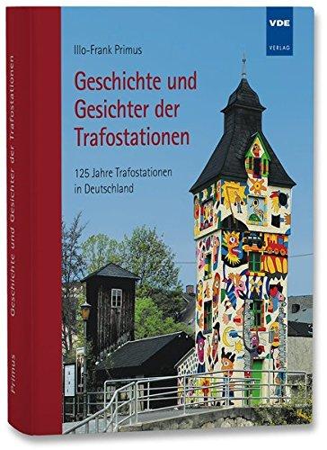 Geschichte und Gesichter der Trafostationen: Illo-Frank Primus