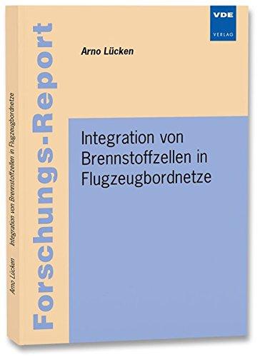 Integration von Brennstoffzellen in Flugzeugbordnetze: Arno Lücken