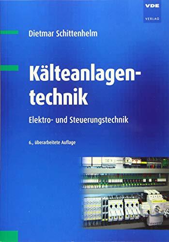 Kälteanlagentechnik: Dietmar Schittenhelm