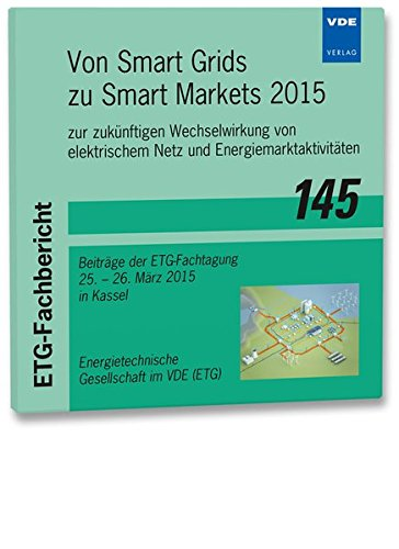 ETG-Fb. 145: Von Smart Grids zu Smart Markets 2015
