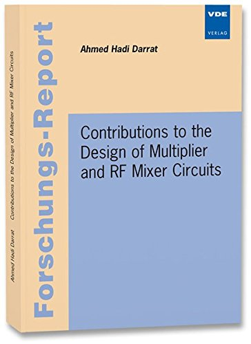 Contributions to the Design of Multiplier and RF Mixer Circuits: Ahmed Hadi Darrat